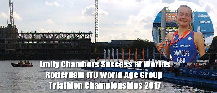 Emily Chambers Success at Worlds Rotterdam ITU World Age Group Triathlon Championships 2017
